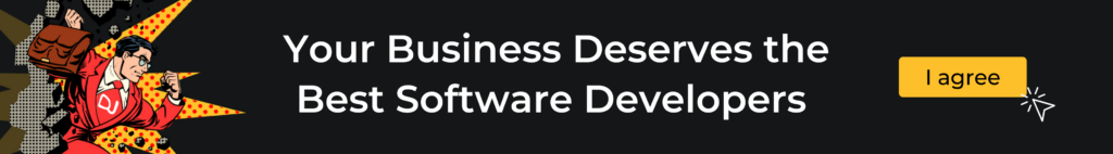 Your business deserves the best software developers