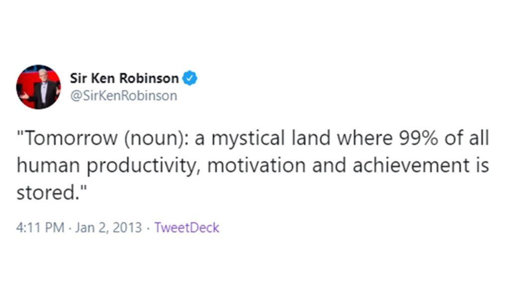 Tweet of Sir Ken Robinson